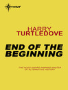End of the Beginning (eBook): Pacific War Series, Book 2