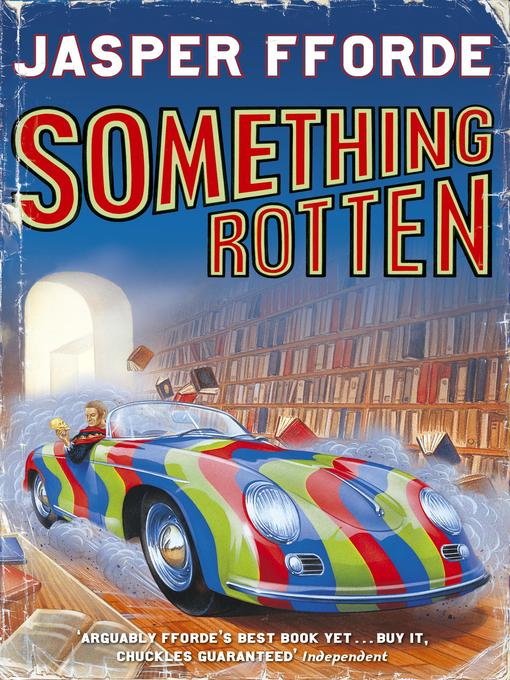Something Rotten (eBook): Thursday Next Series, Book 4