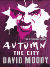 The City (eBook): Autumn Series, Book 2