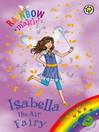 The Green Fairies: 79: Isabella the Air Fairy (eBook)