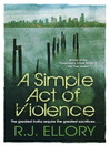 A Simple Act of Violence (eBook)