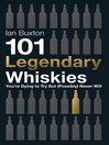 101 Legendary Whiskies You're Dying to Try But (Possibly) Never Will (eBook)