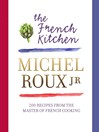 The French Kitchen (eBook): 200 Recipes From the Master of French Cooking