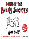 Dawn of the Bunny Suicides (eBook)
