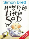How to be a Little Sod (eBook)