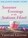 Summer Evenings at the Seafront Hotel (eBook): Exclusive Short Story