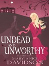 Undead and Unworthy (eBook): Undead Series, Book 7