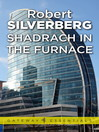 Shadrach in the Furnace (eBook)