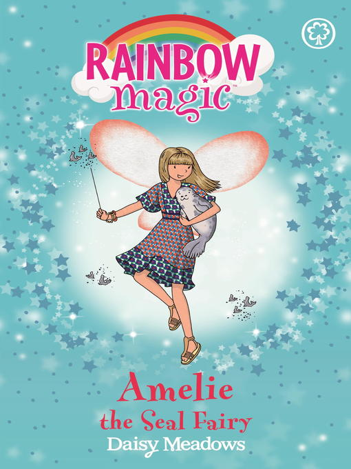 Amelie the Seal Fairy (eBook): Rainbow Magic: The Ocean Fairies Series, Book 2