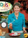 Daisy Cooks! (eBook): Latin Flavors That Will Rock Your World