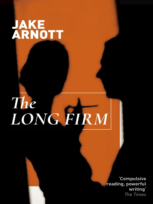 The Long Firm (eBook): Long Firm Series, Book 1