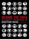 Behind the Sofa (eBook): Celebrity Memories of Doctor Who