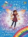 The Baby Animal Rescue Fairies: 136: Mara the Meerkat Fairy (eBook)