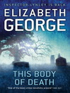This Body of Death (eBook): Inspector Lynley Series, Book 16