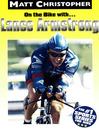 Lance Armstrong (eBook): On the Bike with...