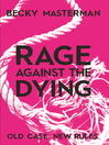 Rage Against the Dying (eBook)