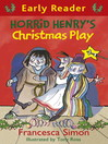 Horrid Henry's Christmas Play (eBook)
