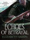 Echoes of Betrayal (eBook): The Deed of Paksenarrion: Paladin's Legacy Series, Book 3
