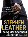 The Spider Shepherd Collection 5-7 (eBook): Dead Men, Live Fire, Rough Justice