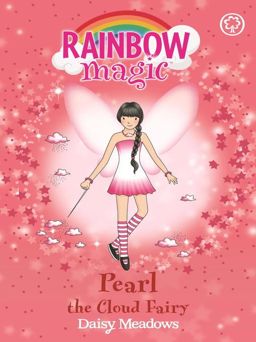 Pearl the Cloud Fairy (eBook): Rainbow Magic: The Weather Fairies Series, Book 3