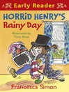 Horrid Henry's Rainy Day (eBook)