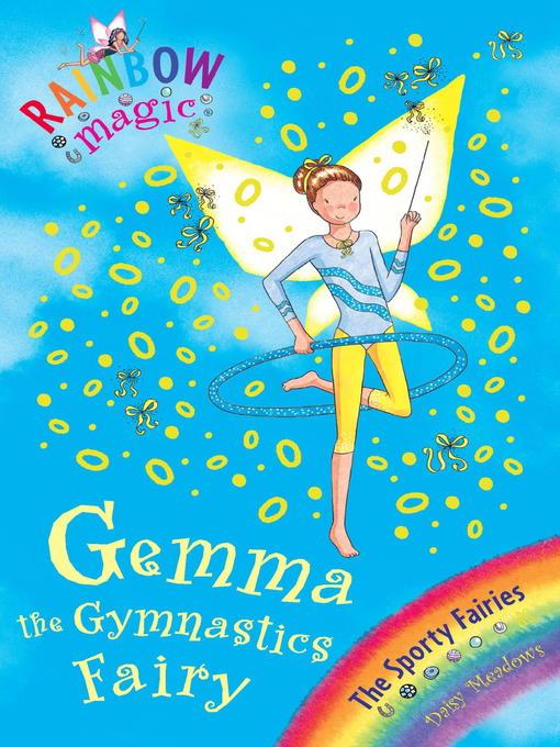 Gemma the Gymnastic Fairy (eBook): Rainbow Magic: The Sporty Fairies Series, Book 7