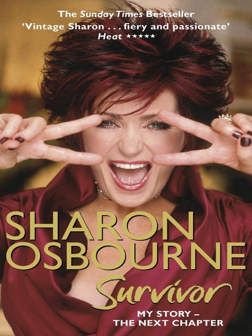 Sharon Osbourne Survivor (eBook): My Story--the Next Chapter