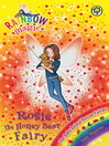 The Baby Animal Rescue Fairies: 139: Rosie the Honey Bear Fairy (eBook)