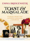 Toast & Marmalade and Other Stories (eBook)