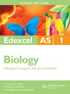 Edexcel AS Biology Unit 1 (eBook): Lifestyle, Transport, Genes and Health