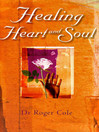 Healing Heart and Soul (eBook)