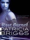 Frost Burned (eBook): Mercy Thompson Series, Book 7