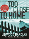 Too Close to Home (eBook)