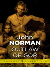 Outlaw of Gor (eBook): Gorean Saga Series, Book 2