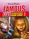 Catch the Thief (eBook): Famous Five Gamebook Series, Book 5