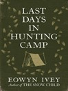 Last Days in Hunting Camp (eBook)