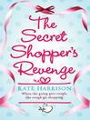 The Secret Shopper's Revenge (eBook)