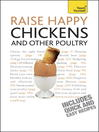Raise Happy Chickens and Other Poultry (eBook)