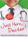 Just Here, Doctor (eBook)