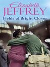 Fields of Bright Clover (eBook)