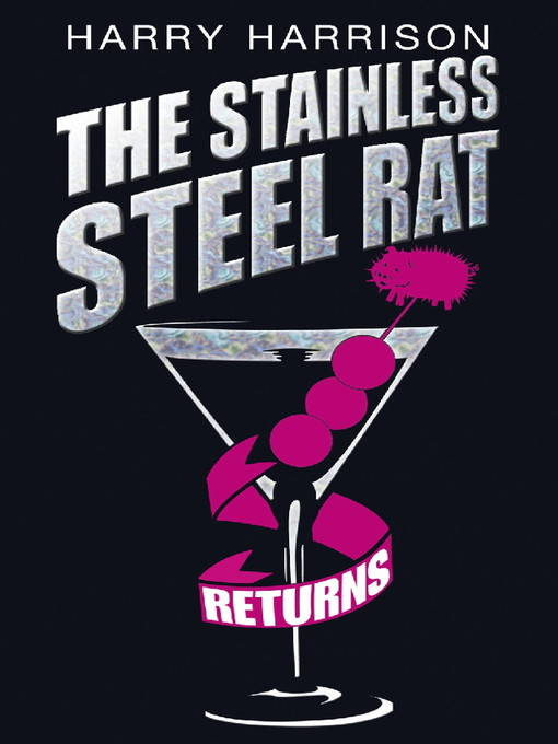 The Stainless Steel Rat Returns (eBook): Stainless Steel Rat Series, Book 12