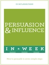Persuasion & Influence in a Week (eBook)