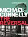 The Reversal (eBook): Mickey Haller Series, Book 3