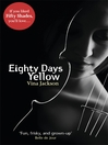 Eighty Days Yellow (eBook)