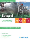 Edexcel Chemistry AS/A2 Student Unit Guide (eBook): Units 3 & 6 Chemistry Laboratory Skills