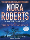 A World Apart & the Witching Hour (eBook)