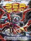 Shredder the Spider Droid (eBook): Sea Quest Series, Book 5