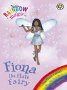 Fiona the Flute Fairy (eBook): Rainbow Magic: The Music Fairies Series, Book 3