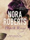 Black Rose (eBook): In the Garden Trilogy, Book 2