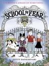 School of Fear (eBook): School of Fear Series, Book 1